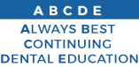 ABCDE - Always Best Continuing Dental Education - Academy of Dental Learning & OSHA Training - Online Certificate Programs - Ohio - United States